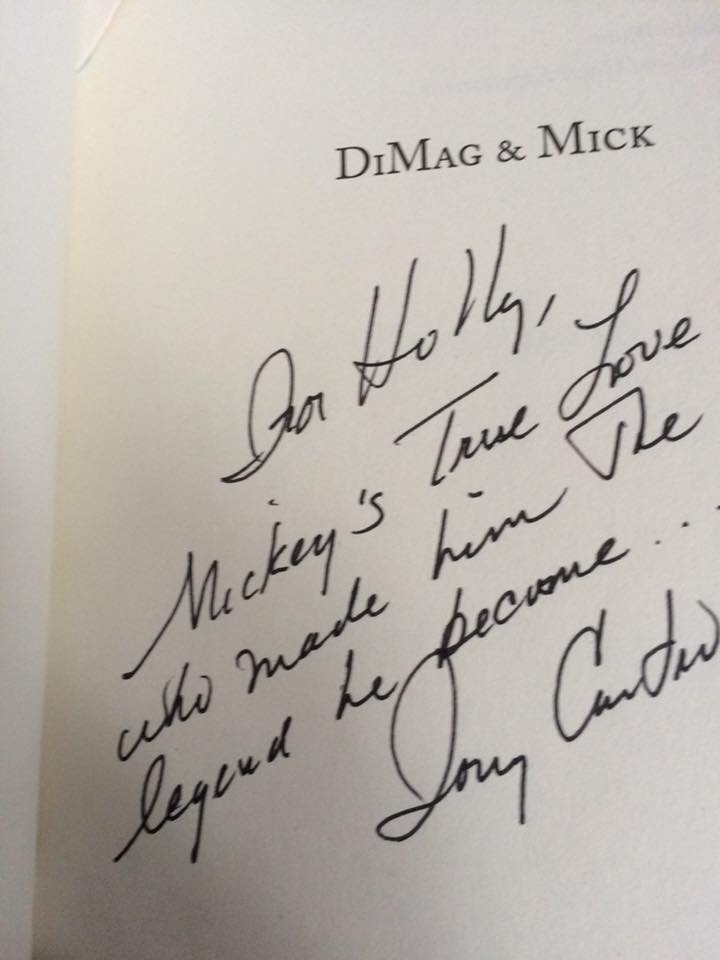 Author Tony Castro's inscription to Holly Brooke on the title page of his book, DiMag & Mick.